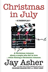 Christmas in July: screenplay Kindle Edition