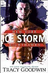 Ice Storm (New York Nighthawks Book 3) Kindle Edition