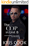 The Cop in Unit B (Mockingbird Book 7)