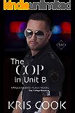 The Cop in Unit B (Mockingbird Book 7)