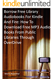 Borrow Free Audiobooks For Kindle And Fire How To Download MP3 Audio Books From