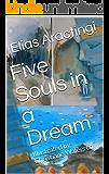 Five Souls in a Dream: Illustrated by Christiane Walegren