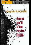 Avant qu'il n'en reste rien (French Edition)
