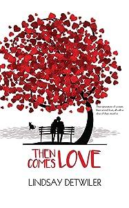 Then Comes Love