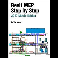 Revit MEP Step by Step 2017 Metric Edition