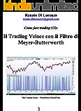 Il Trading Veloce con il Filtro di Meyer-Butterworth (Come fare trading Vol. 13)