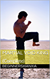 Martial Void King: (Complete)