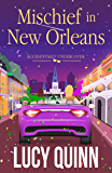 Mischief in New Orleans (Accidentally Undercover Mysteries Book 2)