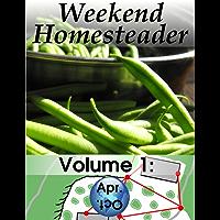 Weekend Homesteader: April (English Edition)
