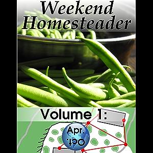 Weekend Homesteader: April