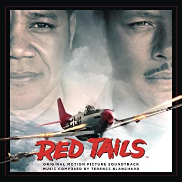 Terence Blanchard - Red Tails - Original Motion Picture Soundtrack ...