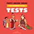 Fifty Quick Ideas To Improve Your Tests (English Edition)