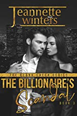 The Billionaire's Scandal (The Blank Check Series Book 3) Kindle Edition
