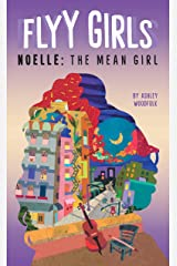 Noelle: The Mean Girl #3 (Flyy Girls) Kindle Edition