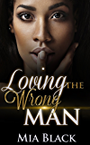 Loving The Wrong Man