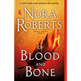 Of Blood and Bone: Chronicles of The One, Book 2 (Chronicles of The One, 2)