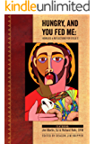 Hungry, And You Fed Me: Homilies and Reflections for Cycle C (English Edition)