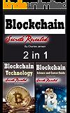 Blockchain: Understanding Bitcoin and Blockchain Technology Methods 2 in 1