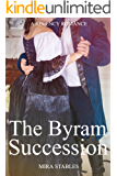 The Byram Succession: A Regency Romance