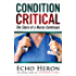 CONDITION CRITICAL: The Story of a Nurse Continues