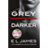 Fifty Shades from Christian's Point of View: Includes Grey and Darker