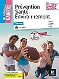 Les Nouveaux Cahiers - Prévention Santé Environnement - 2de Bac Pro - Éd. 2017 - Manuel élève