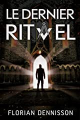 Le dernier rituel: un polar à suspense de la série Romeo Brigante, t. 2 (Romeo Brigante, série polar & suspense) (French Edition) Kindle Edition
