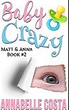 Baby Crazy (Matt & Anna Book 2) (English Edition)