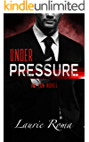 Under Pressure (The IAD Agency Series Book 1)