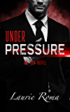 Under Pressure (The IAD Agency Series Book 1)