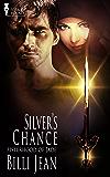Silver's Chance (Sisterhood of Jade Book 1)