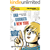 Una giornata a New York. Fun Reading - Livello 2 (Livello due)