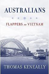 Australians: Flappers to Vietnam Kindle Edition
