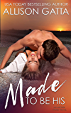 Made to be His (The Archer Family Book 1)