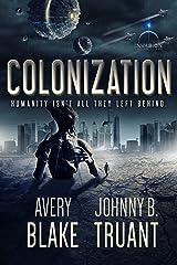 Colonization (Alien Invasion Book 3) Kindle Edition