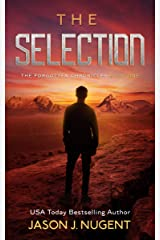 The Selection: The Forgotten Chronicles Book 1 Kindle Edition