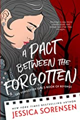 A Pact Between the Forgotten (The Raven Four Book 1) Kindle Edition