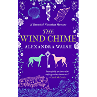 The Wind Chime: A Timeshift Victorian Mystery (English Edition)