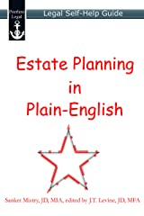 Estate Planning in Plain-English: Legal Self-Help Guide Kindle Edition