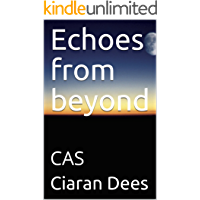 Echoes from beyond: CAS