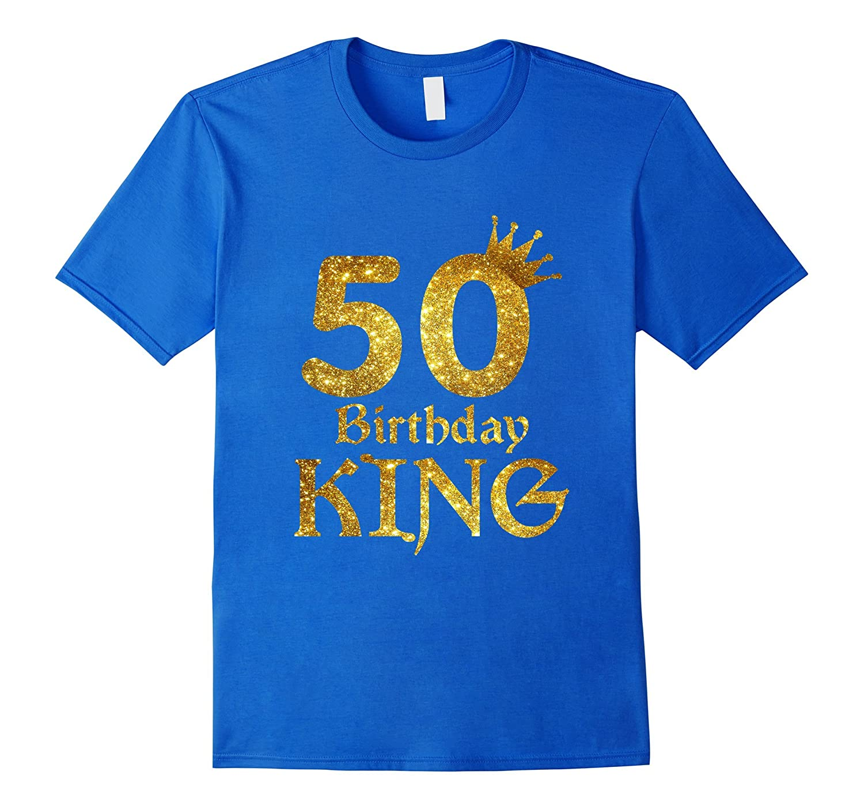 50th Birthday King T Shirt 50 Years Old Shirts Ah My