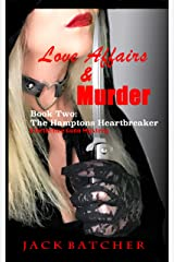 Love Affairs & Murder: Book Two: The Hamptons Heartbreaker Kindle Edition