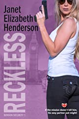 Reckless (Benson Security Book 1) Kindle Edition