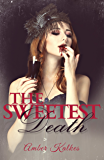 The Sweetest Death: The Sweetest Kill Bonus Chapter