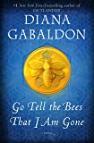 Go Tell the Bees That I Am Gone: A Novel