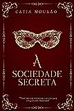 A sociedade secreta