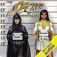 The Secrets of Supervillainy: The Supervillainy Saga, Book 3