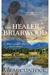 The Healer of Briarwood (Montana Gallagher Series Book 7) Kindle Edition