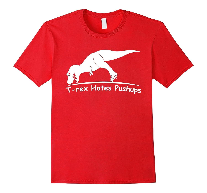 Mens Rex Hates Pushups T Shirt-Awarplus