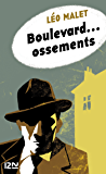 Boulevard... ossements